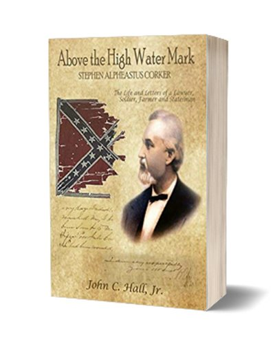 Above the High Water Mark: Stephen Alpheastus Corker