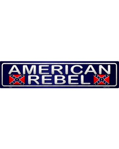 American Rebel metal street sign