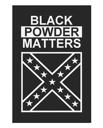 Black Powder Matters garden flag