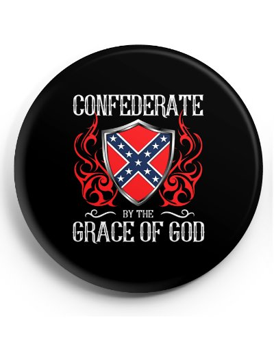 Confederate By the Grace of God button
