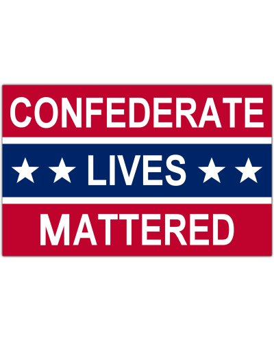 Confederate Lives Mattered premium bumper sticker