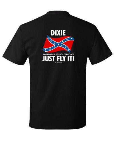 Dixie Just Fly It! t-shirt