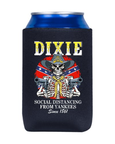 Dixie Social Distancing From Yankees Since 1861 can cooler