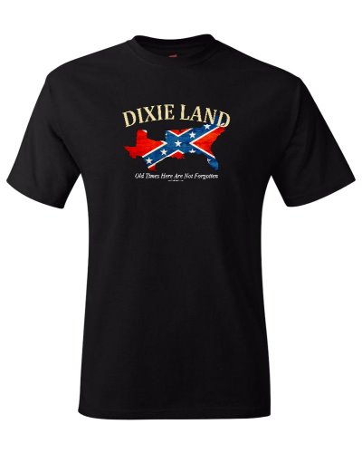 Dixie Land Old Times Here Are Not Forgotten t-shirt