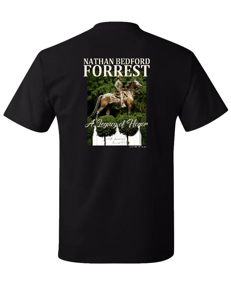 Nathan Bedford Forrest Legacy of Honor t-shirt