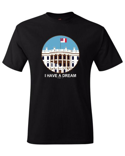 I Have a Dream (Third National White House) t-shirt