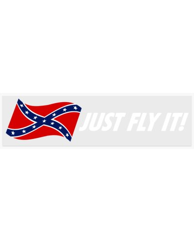 Just Fly It! Confederate Battle Flag clear bumper sticker
