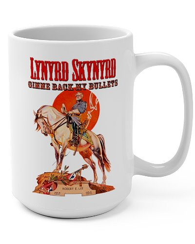 Lynyrd Skynyrd Gimme Back My Bullets coffee mug