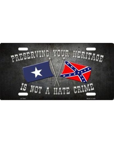 Preserving Your Heritage Is Not Hate Crime no fade car tag