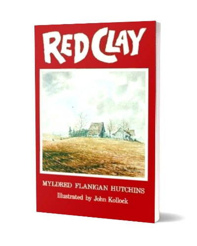 Red Clay: True Stories of Life in the Rural South