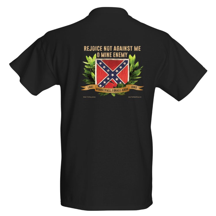 Rejoice Not Against Me, O Mine Enemy t-shirt