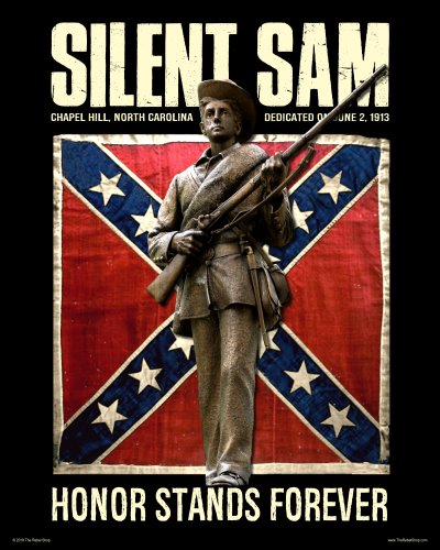 Silent Sam Honor Stands Forever poster