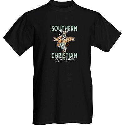Southern By Birth, Christian By God's Grace t-shirt