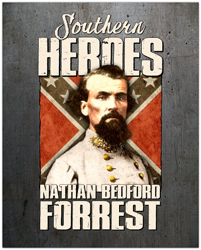 Southern Heroes Nathan Bedford Forrest poster