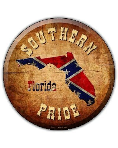 Southern Pride Florida no fade circular metal sign