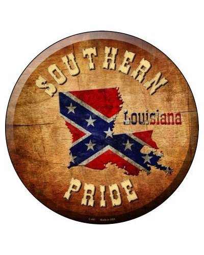 Southern Pride Louisiana circular metal sign