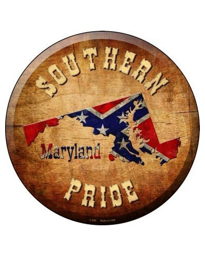 Southern Pride Maryland circular metal sign