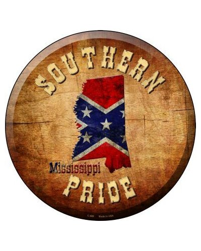 Southern Pride Mississippi circular metal sign