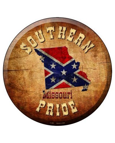 Southern Pride Missouri circular metal sign