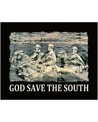 Stone Mountain God Save the South poster