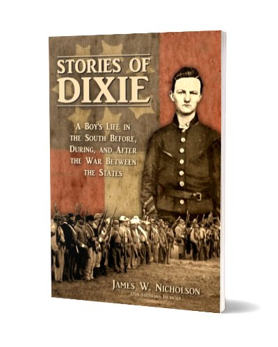 Stories of Dixie: A Boy's Life in the South