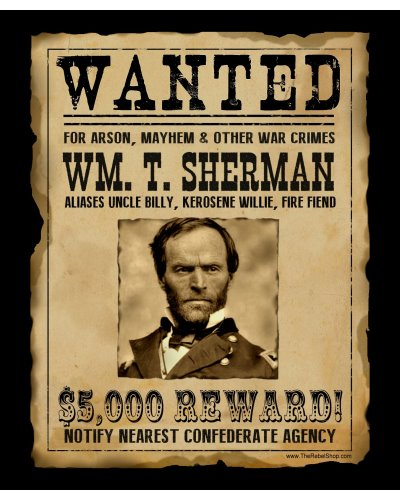 Wanted For War Crimes: Wm. T. Sherman poster